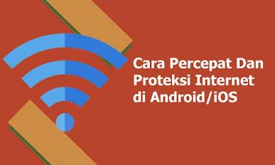 Cara Menstabilkan Koneksi Internet di Android dan iOS