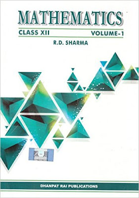 Download Free RD Sharma Class 12th Mathematics Solutions Book PDF