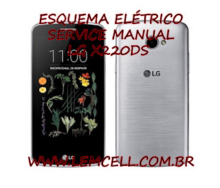 Esquema Elétrico Smartphone Celular LG K5 X220DS Manual de Serviço Service Manual schematic Diagram Cell Phone Smartphone LG K5 X220DS