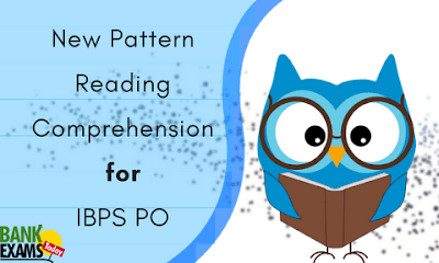 New Pattern Reading Comprehension for IBPS PO