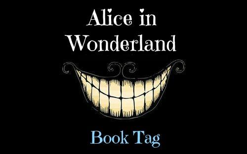 Book Tag: Alice in Wonderland