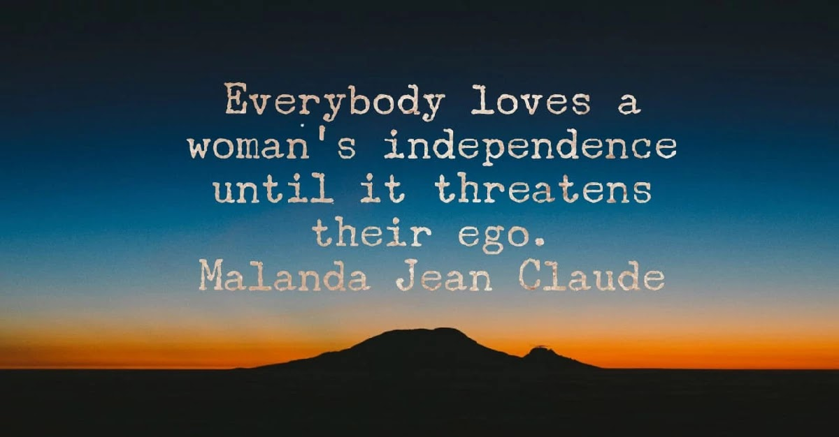 Why Men Are Afraid Of Independent Women?