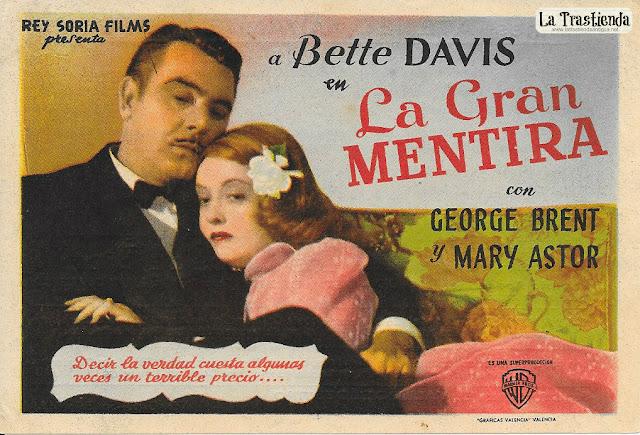 La Gran Mentira - Programa de Cine - Bette Davis - George Brent