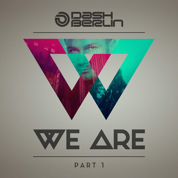 Dash Berlin - We Are, Pt. 1 Cover