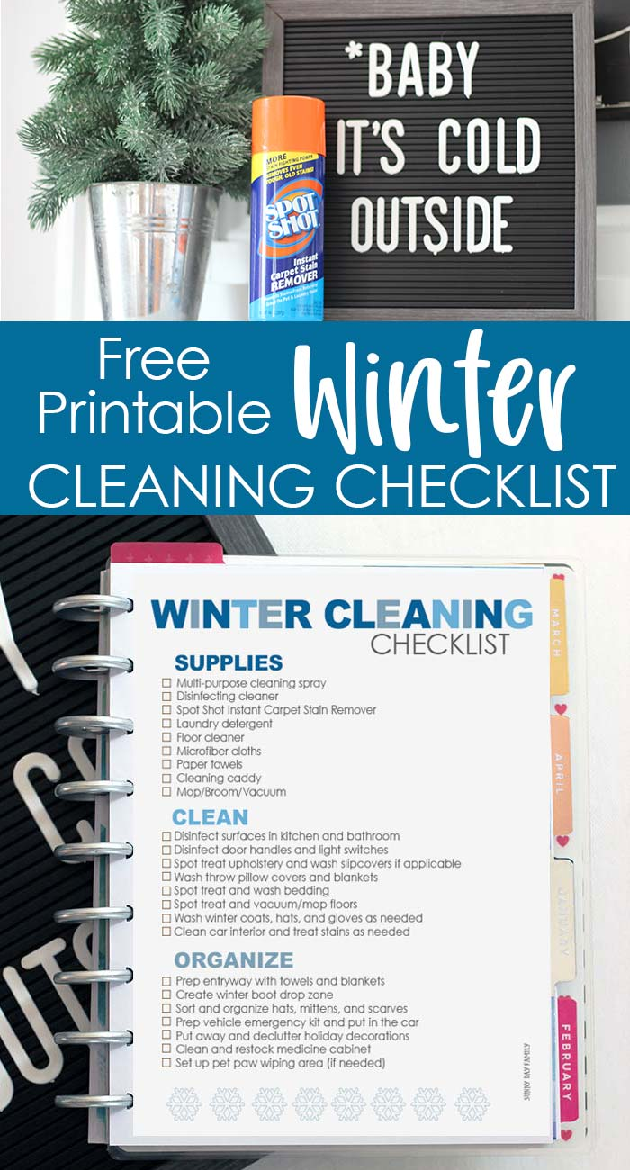 FREE printable Winter cleaning checklist! Everything you need to clean your house after winter break. Fight cold and flu germs and keep your house clean from snow boots and muddy paws. The only cleaning checklist you need this winter! #ad #cleanhouse #happyplanner #spotshot