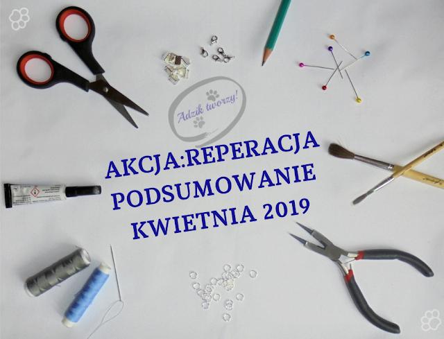 Akcja Reperacja u Adzika - podsumowanie kwiecień 2019