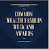 Common Wealth Fashion Week Awards