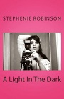 https://www.amazon.com/Light-Dark-Stephenie-Robinson-ebook/dp/B00PQKHSWC