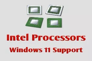 Daftar Processor Intel Support Windows 11