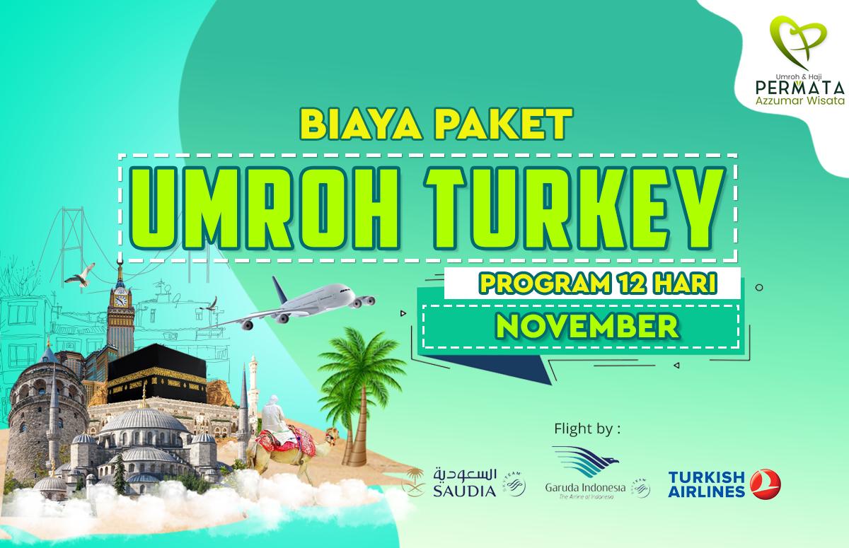 Promo Paket Umroh plus turki Biaya Murah Jadwal Bulan November