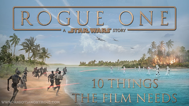 what Rogue One needs to have Star Wars anthology