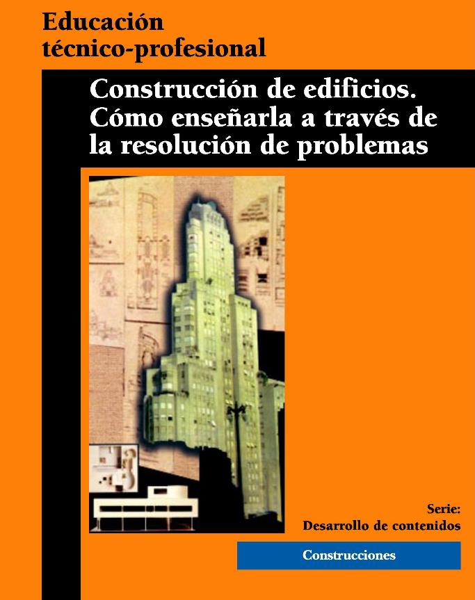 Construcción de edificios: Cómo enseñarla a través de la resolución de problemas