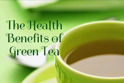 The Health Benefits of Green Tea, 13 Health Benefits of Green Tea