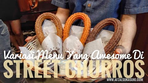 Variasi Menu Yang Awesome Di Street Churros