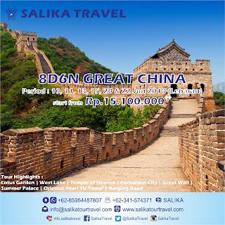 8D6N Great China Lebaran 2018 - Salika Travel
