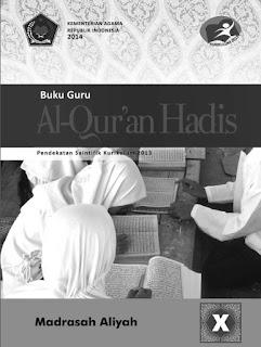 Buku Guru Kelas 10/X Al Qur'an Hadits Kurikulum 2013 Revisi