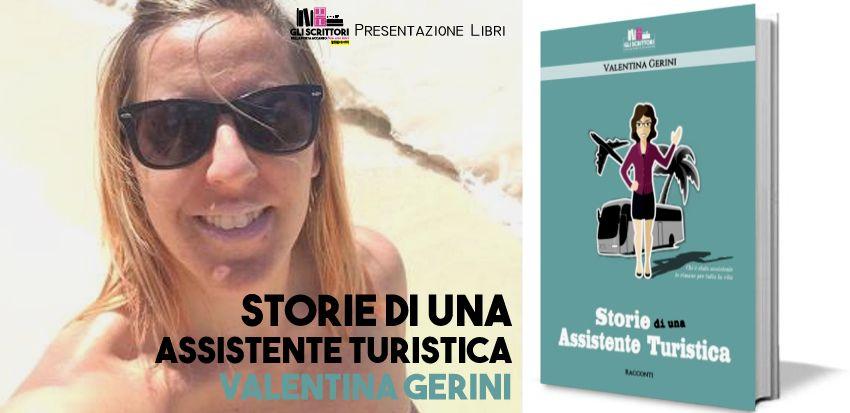 Valentina Gerini presenta: Storie di una assistente turistica