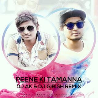 Peene-Ki-Tamnna-Remix-DJ-Ak-DJ-Girish