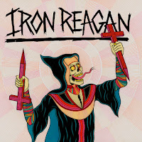 "Iron Reagan - ""Crossover Ministry"""