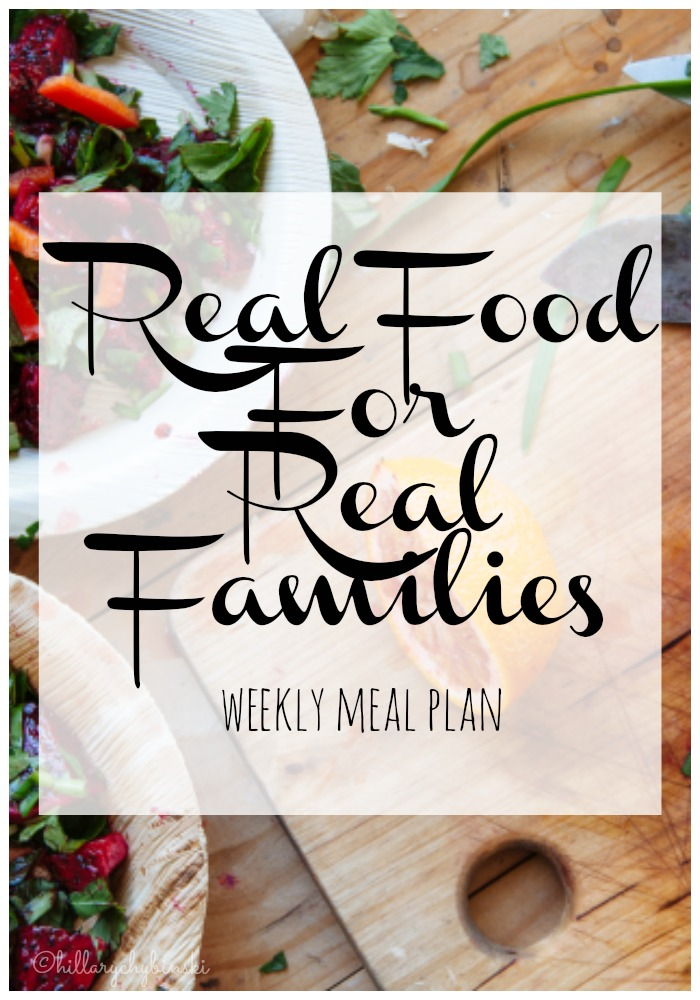 Weekly Meal Plan Ideas sharing real food for real families. Save time and money by planning easy menus for your family.
