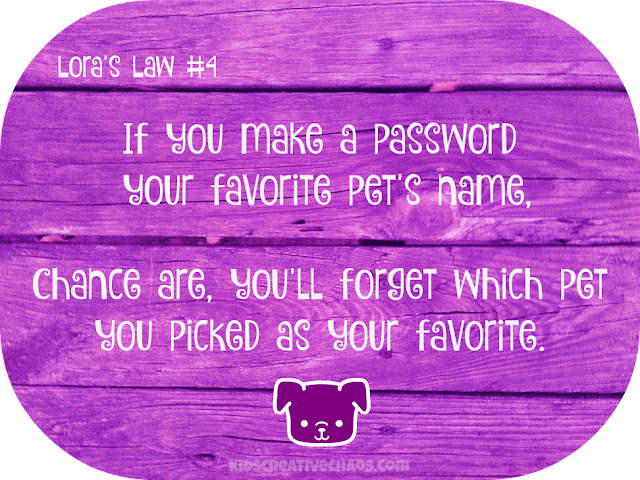 Forget Password Quote: Lora's Law #4