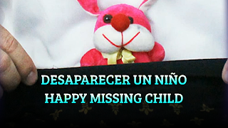 Desaparecer un niño, HANDKERCHIEF TRICKS, Happy missing child