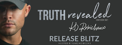 Truth Revealed: Confession Duet 2 by KD Robichaux Release Blitz