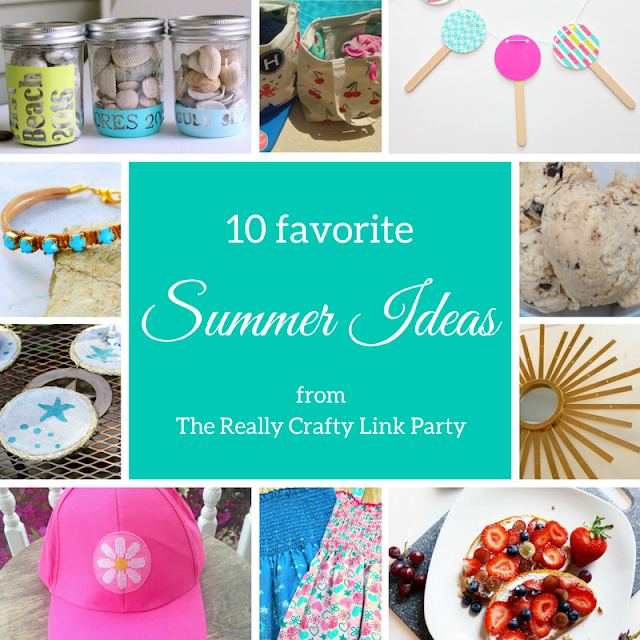 10 favorite summer ideas from The Really Crafty Link Party