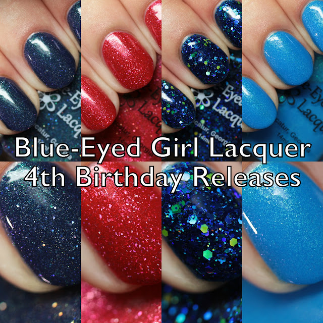 Blue-Eyed Girl Lacquer 4th Birthday Releases