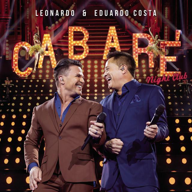 Download Leonardo & Eduardo Costa Cabaré Night Club Ao Vivo 2016 Download Leonardo & Eduardo Costa Cabaré Night Club Ao Vivo 2016 CD Leonardo Eduardo Costa Cabar 25C3 25A9 Night Club Ao Vivo 2016