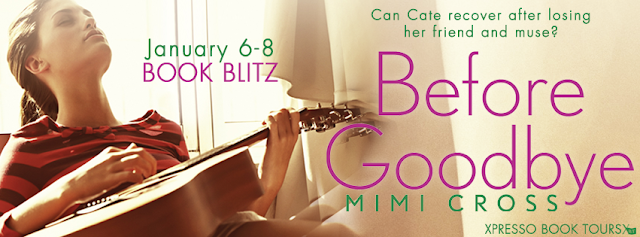 BOOK BLITZ - Before Goodbye by Mimi Cross + Excerpt + Giveaway