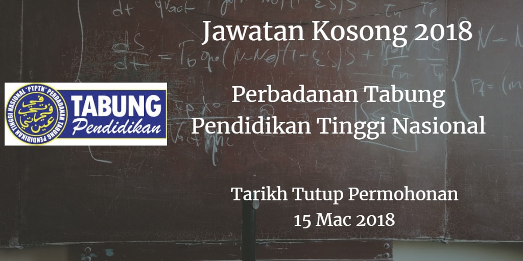 Jawatan Kosong PTPTN 15 Mac 2018