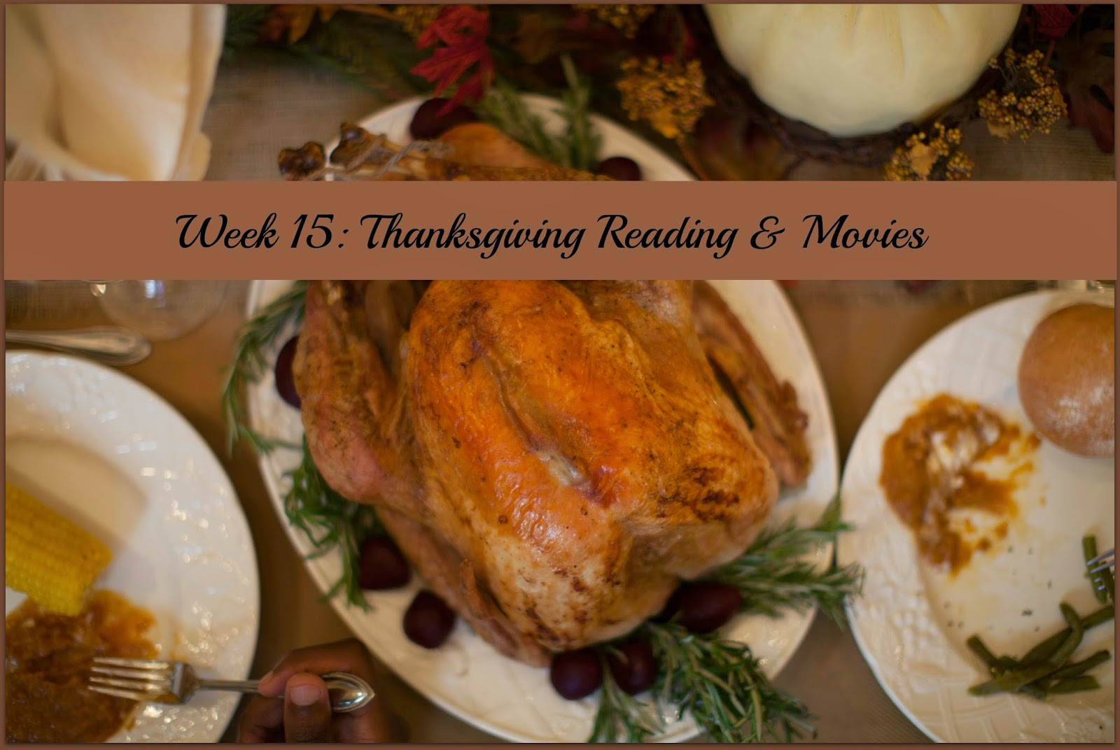 Week 15: Thanksgiving