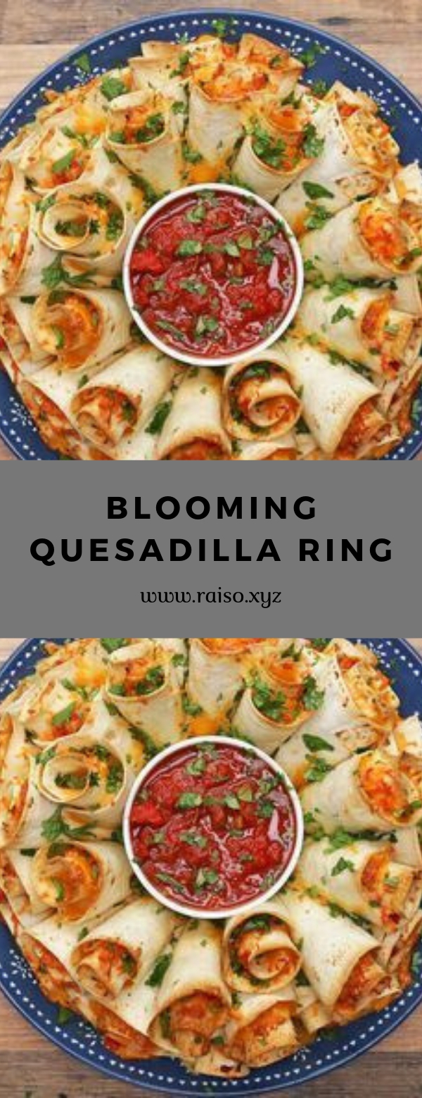 Blooming Quesadilla Ring #APPETIZER #GAMEDAY