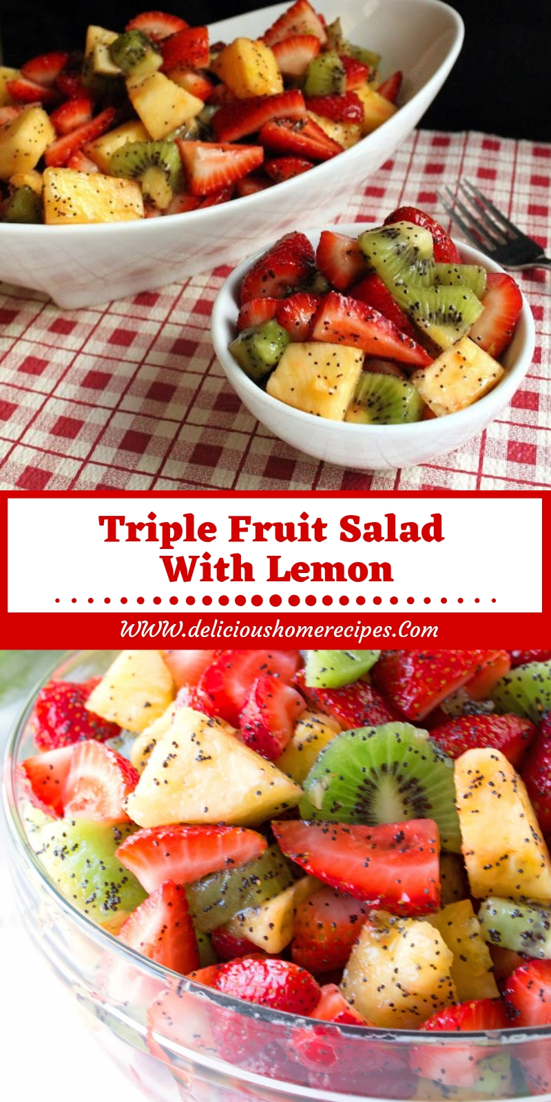 Triple Fruit Salad With Lemon