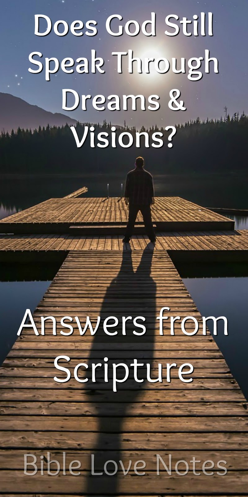 How did God use dreams and visions in the Bible?
