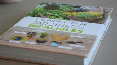 100 proyectos de jardinería infalibles para pequeños jardines y terrazas