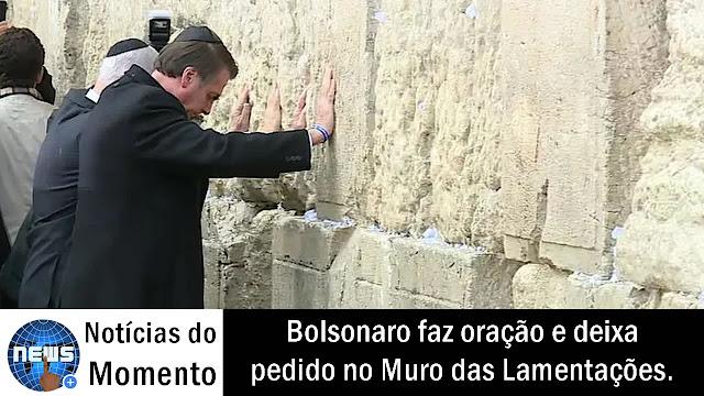 Bolsonaro deixou pedido para o Brasil no Muro das Lamentações, em Jerusalém.