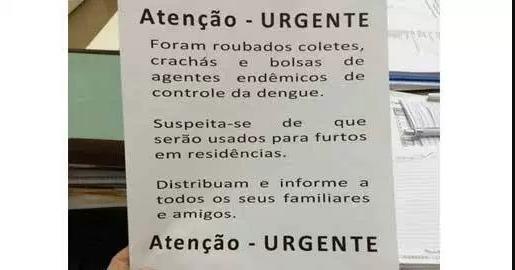 Roubados coletes de agentes do combate a dengue: Falso