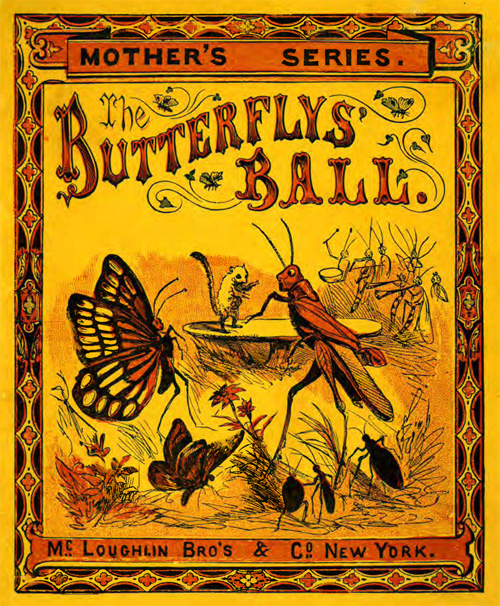 The Butterfly's Ball Chapbook Printed by William Walker, 36 pp. Otley  1837