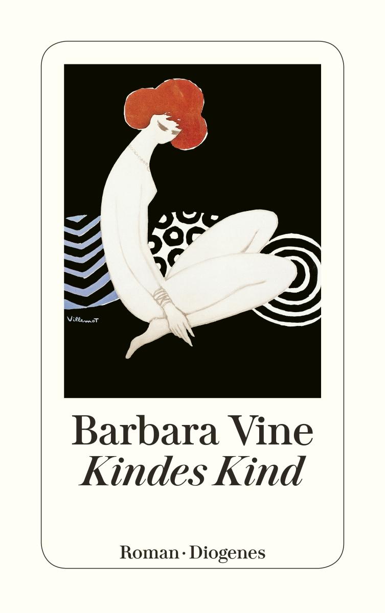 literaturgarten kindes kind von barbara vine erschienen im diogenes verlag. Black Bedroom Furniture Sets. Home Design Ideas