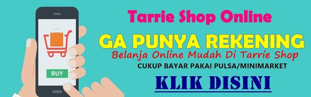 Tarrie Shop Belanja Online Bayar Pakai PULSA