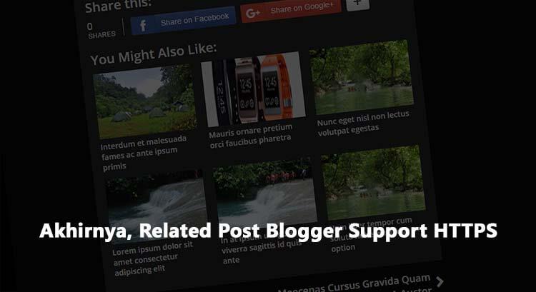 Akhirnya, Related Post Blogger Support HTTPS