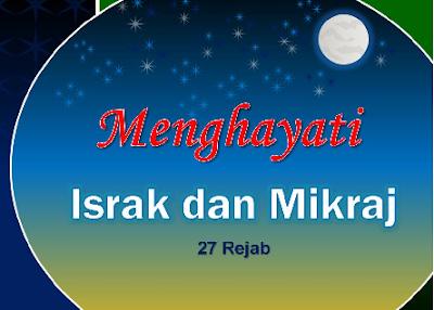 Tarikh Israk Dan Mikraj Di Malaysia 2016