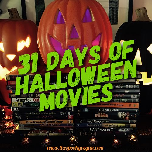 the spooky vegan 31 days of halloween movies. Black Bedroom Furniture Sets. Home Design Ideas