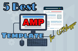 Best AMP Blogger Template
