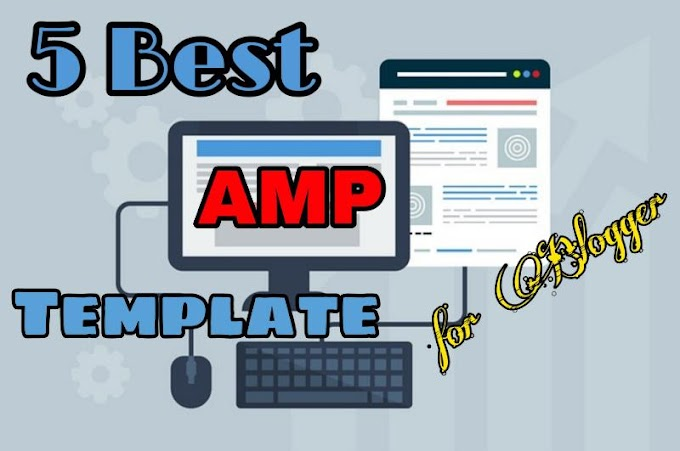 Top 5 Best AMP Template For Blogger In Hindi