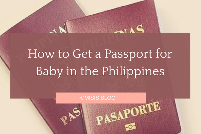 How to Get a Passport for Baby in the Philippines