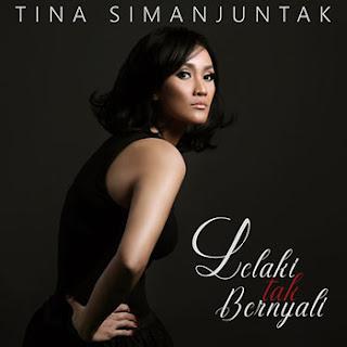 Tina Simanjuntak - Lelaki Tak Bernyali