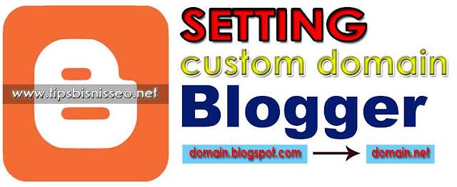 Cara Mudah Terbaru Custom Domain Blogger di IDwebhost